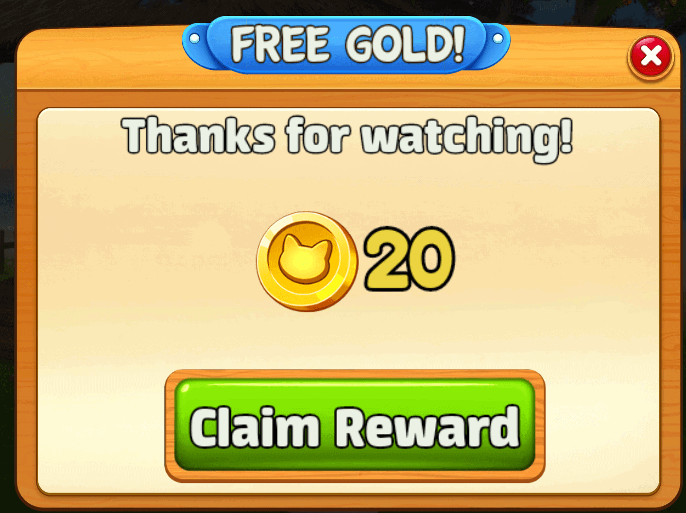 You get 20 gold from watching a video ad