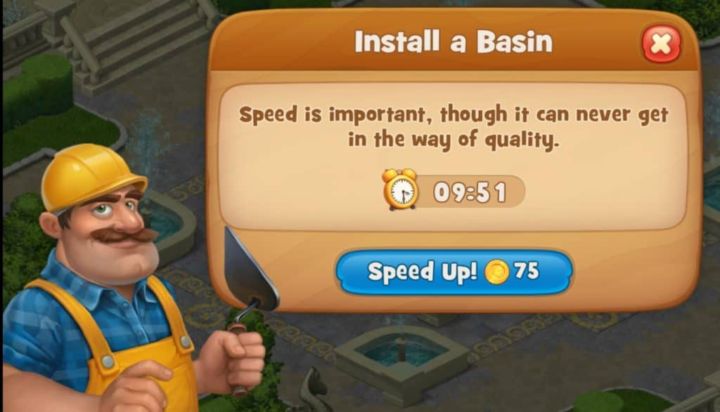 Gardenscapes makes you wait to complete some tasks. I need to wait 10 minutes or spend 75 cons.