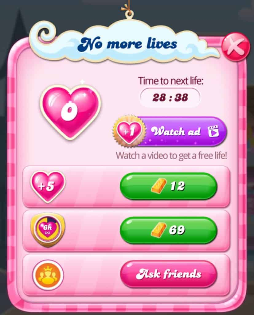 The screen that shows when you run out of lives in Candy Crush Saga.