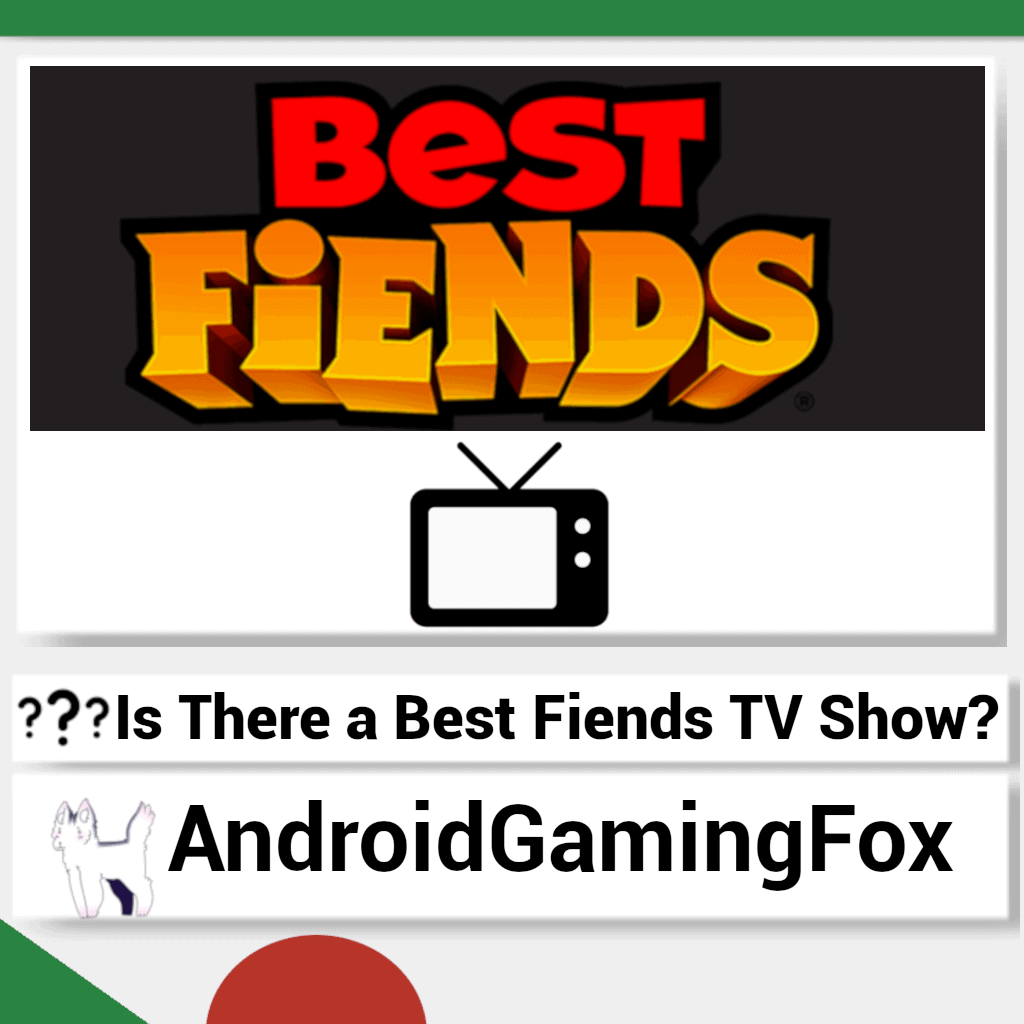 The Best Fiends logo and a TV icon.