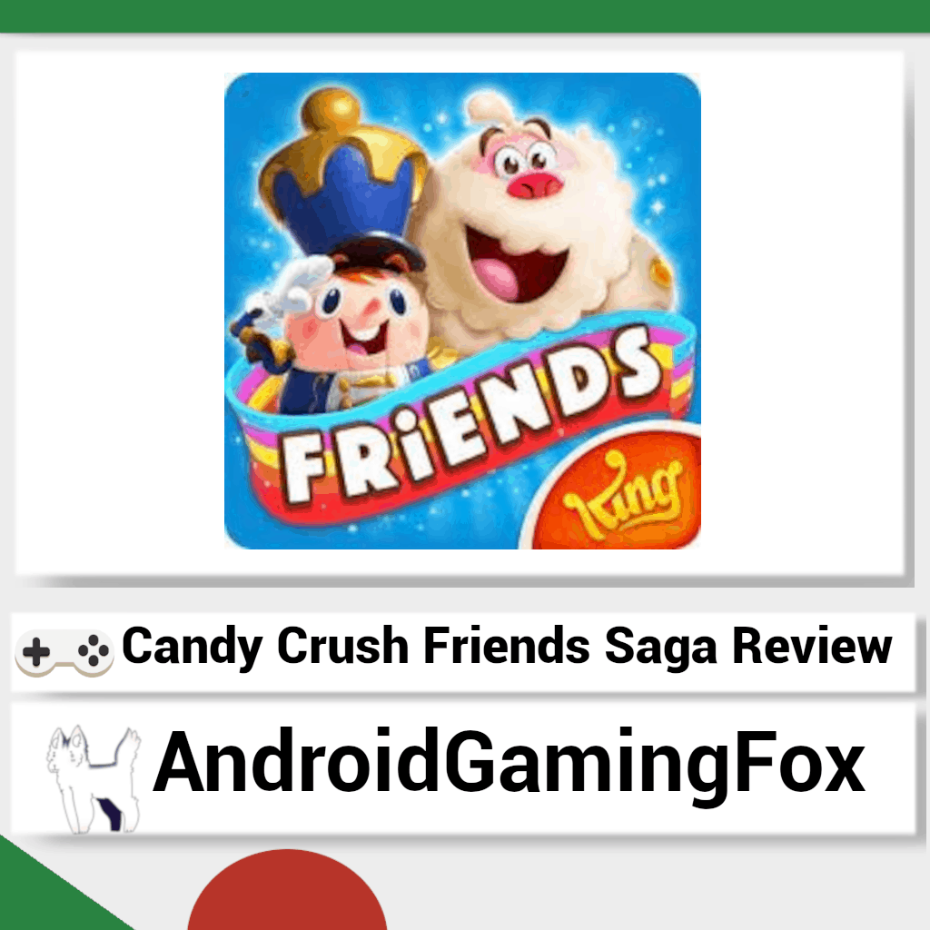 Candy Crush Friends Saga review featured image.