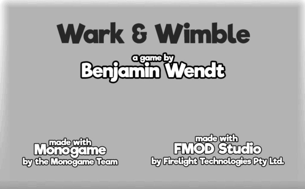 Wark and Wimble. A game by Benjamin Wendt.